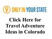 Great Trip Ideas for Colorado