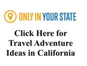 Great Trip Ideas for California