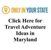 Great Trip Ideas for Maryland