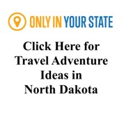 Great Trip Ideas for North Dakota