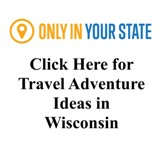 Great Trip Ideas for Wisconsin
