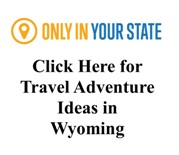 Great Trip Ideas for Wyoming